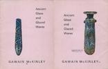 Katalog ca. 1970 Gawain McKinley ANCIENT GLASS AND GLAZED WARES GAWAIN ... 11,00 EUR  zzgl. 2,00 EUR Versand